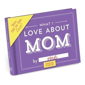 Knock Knock What I Love about My Mom Journal